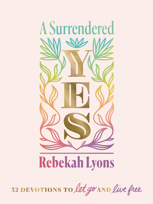 A Surrendered Yes