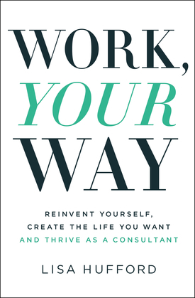 Work, Your Way