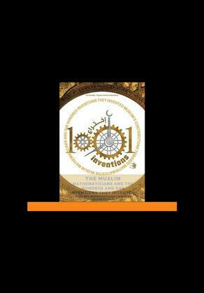 The Muslim Mathematicians And The Hundred And One Inventions They Invented