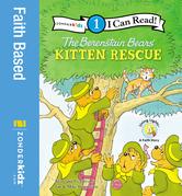 The Berenstain Bears' Kitten Rescue