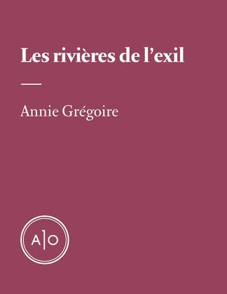 Les rivières de l'exil