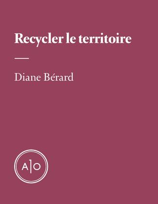 Recycler le territoire