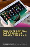 Guía Extraoficial Para Samsung Galaxy Tab 3,4 Y S