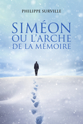 Siméon  ou l'arche de la mémoire