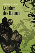 Le totem des Baranda (2e édition)