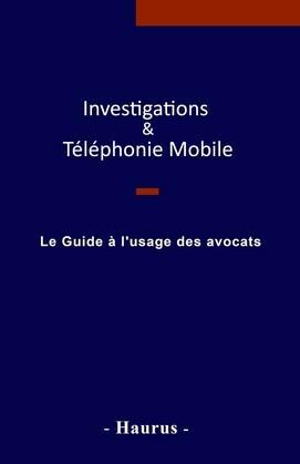 Investigations & Téléphonie Mobile