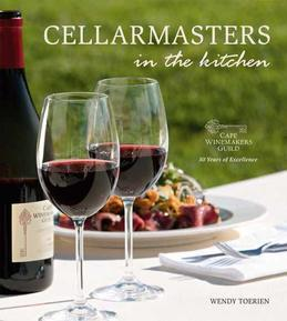 Cellarmasters in the Kitchen: Cape Winemakers Guild 30 Years of Excellence