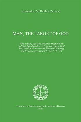 Man, the target of God