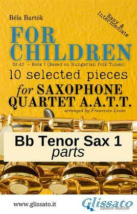 "Tenor Sax 1 part of ""For Children"" by Bartók - Sax 4et AATT"