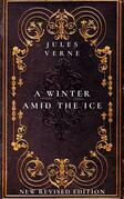 A Winter Amid the Ice, and Other Thrilling Stories