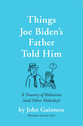 Things Joe Biden's Father Told Him