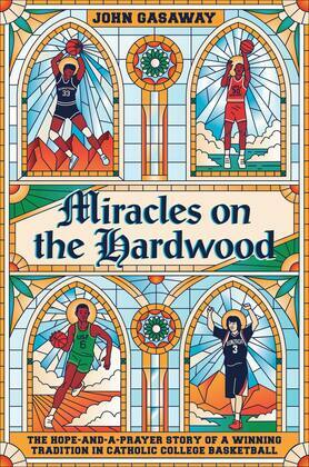 Miracles on the Hardwood