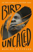 Bird Uncaged