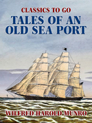 Tales of an Old Sea Port