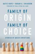 Family of Origin, Family of Choice