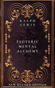 Esoteric Mental Alchemy