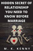 Hidden Secret Of Relationship You Need To Know Before Marriage