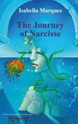 The Journey Of Narcisse