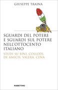 Sguardi del potere e sguardi sul potere nell'Ottocento italiano