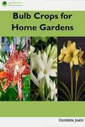 Bulb Crops for Home Gardens