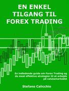 En enkel tilgang til forex trading