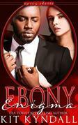 Ebony Enigma (SpicyShorts)