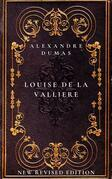 Louise de la Valliere: The fifth book in The D'Artagnan Romances