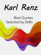 Karl Renz - Best Quotes Selected by ZeRo