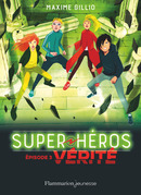 Super-Héros (Tome 3) - Vérité