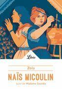 Naïs Micoulin suivi de Madame Sourdis