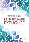 La spiritualité expliquée