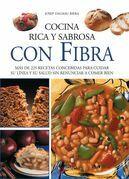 Cocina rica y sabrosa con fibra