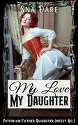 My Love, My Daughter