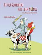 Ritter Schnubidu hilft dem König