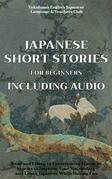 Japanese Short Stories for Beginners Including Audio