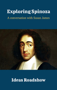Exploring Spinoza