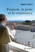François, la peste et la renaissance