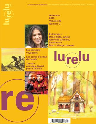 Lurelu. Vol. 36 No. 2, Automne 2013