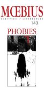 Moebius no 140 : « Phobies »     Février 2014