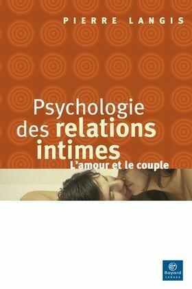 Psychologie des relations intimes