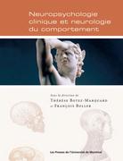 Neuropsychologie clinique et neurologie du comportement