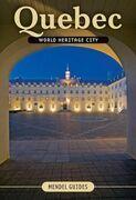 QUEBEC, World Heritage City