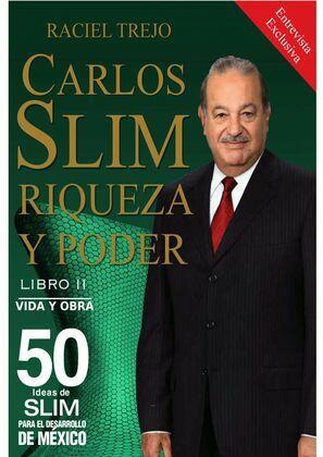 Carlos Slim: Riqueza y Poder