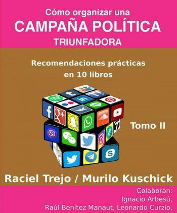 Cómo Organizar una Campaña Política Triunfadora