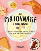 The Mayonnaise Cookbook