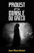 Proust et le diable du Greco
