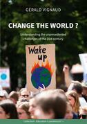 Change the world ?