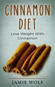 Cinnamon Diet