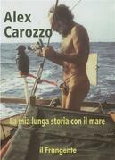 La mia lunga storia con il mare