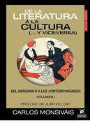 De la literatura a la cultura (... y viceversa) Volumen I